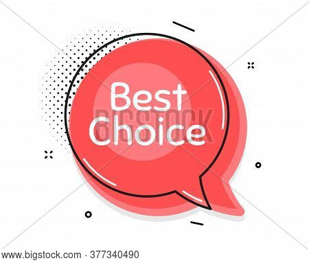 Best Choice. Thought Chat Bubble. Special Offer Sale Sign. Advertising Discounts Symbol. Speech Bubb