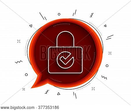 Lock With Check Line Icon. Chat Bubble With Shadow. Private Locker Sign. Password Encryption Symbol.