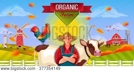 Organic Farm Vector Landscape With Cow, Male Farmer, Cock, Mill, Barn, Clouds. Agriculture Rural Bac