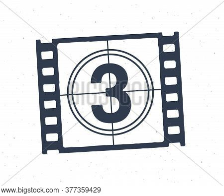 Outline Of Film Strip Part With Countdown Timer. Retro Frame Of Filmstrip. Vintage Movie Timer For C