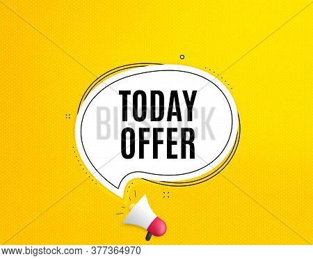 Today Offer Symbol. Megaphone Banner With Chat Bubble. Special Sale Price Sign. Advertising Discount