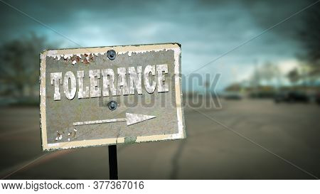 Street Sign The Direction Way To Tolerance