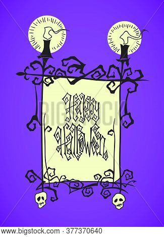 Creepy Frame With Candles And Skulls. Hand Drawn Halloween Greeting Card Celebration Template. Holid