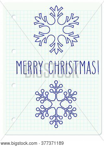 Two Snowflakes And Hand Written Christmas Greetings Over Squared Notebook Paper.