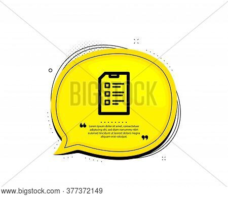 Checklist Document Icon. Quote Speech Bubble. Information File Sign. Paper Page Concept Symbol. Quot