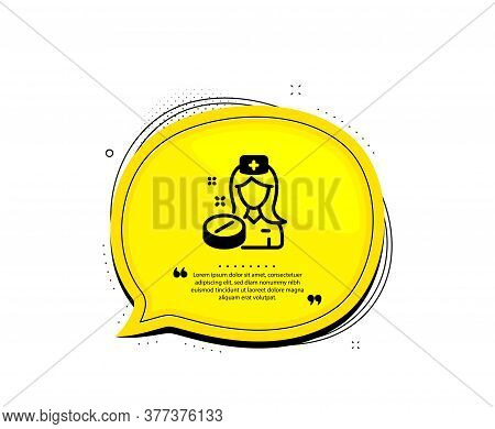 Nurse Icon. Quote Speech Bubble. Medicine Drugs Sign. Pharmacy Medication Symbol. Quotation Marks. C