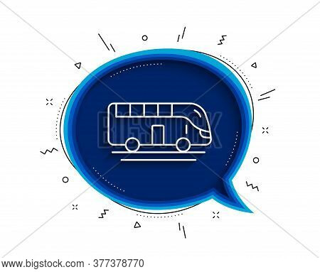 Bus Tour Transport Line Icon. Chat Bubble With Shadow. Transportation Sign. Tourism Or Public Vehicl