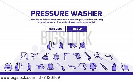Pressure Washer Tool Landing Web Page Header Banner Template Vector. Pressure Washer Equipment For W