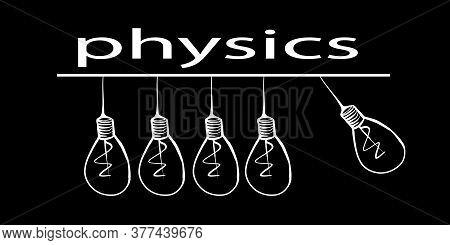 White Outline Of Light Bulbs On A Black Background. Light Bulbs Are Like A Pendulum. The Inscription