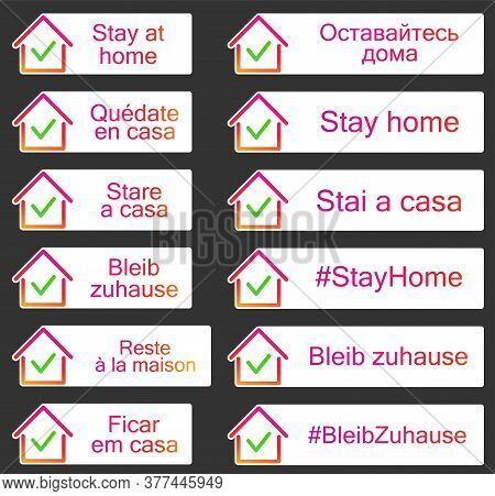 Set Of Stickers With Stay Home Sign In Different European Languages. House Frame With Green Check Ma