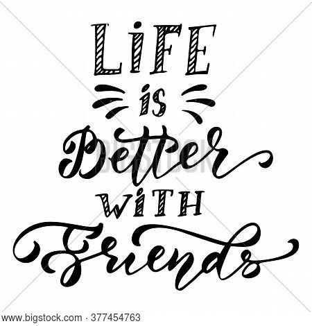Friendship Happy Motivational Quote For T-shirt, Poster, Print, Merch Design Template. Happy Friends