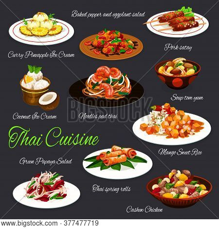 Thai Cuisine Vector Design Of Seafood Dishes With Grilled Meat And Fruit Desserts. Soup Tom Yum, Spr