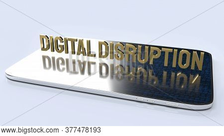 The Digital Disruption On Tablet  For Technology Content 3d Rendering.