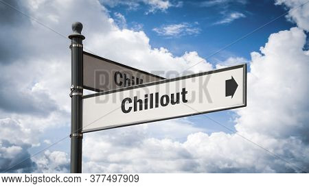 Street Sign The Direction Way To Chillout