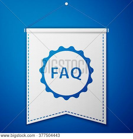 Blue Label With Text Faq Information Icon Isolated On Blue Background. Circle Button With Text Faq.