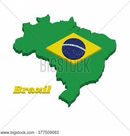 3d Map Outline Of Brazil, A Green Field With The Large Yellow Diamond And Blue Globe With National M