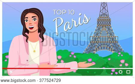 Vector Video Player Interface. Screensaver Of Interview Of A Girl About Paris. Traveling Blog. Shoot