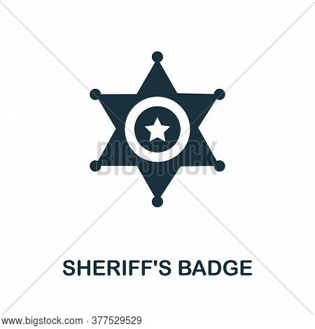 Sheriffs Badge Icon. Simple Element From Police Collection. Creative Sheriffs Badge Icon For Web Des