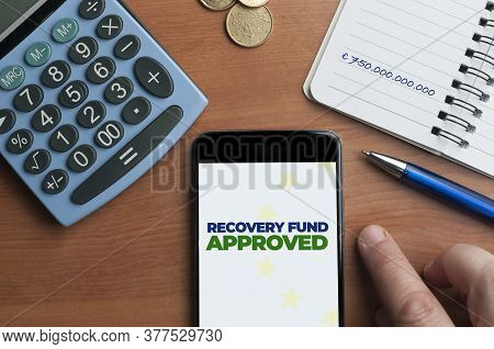 Recovery Fund Approved: The European Council Has Allocated € 750 Billion For The Post-covid Recovery