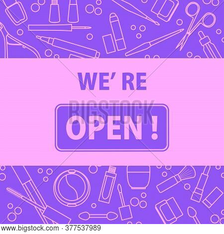 Vector Illustration Reopening Of Beauty Salon, Nail Salon, Cosmetics Store, Beauty Shop After Covid-