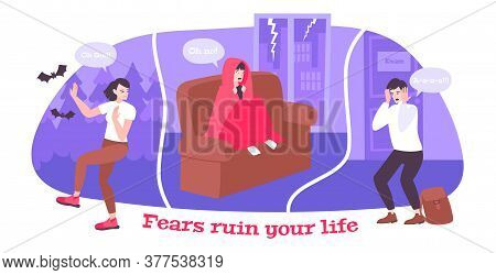 Fears Ruin Your Life Vector Illustration With People In Different Situations Home In Forest And Befo