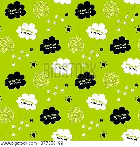 Seamless Pattern Of Deductive And Iductive Reasonings. Raster Illustration Isolated On Green Backgro