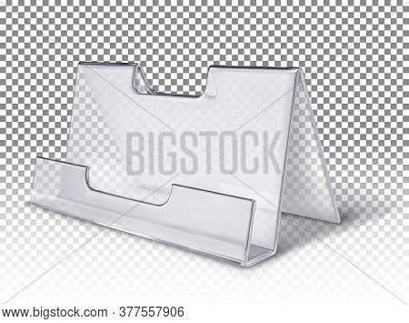 Plastic Transparent Stand For Business Cards. Vector 3d Realistic Illustration On A Transparent Back