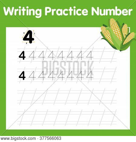 Worksheet Writing Practice Number 4. Four Corn. Number Four Tracing Practice Worksheet