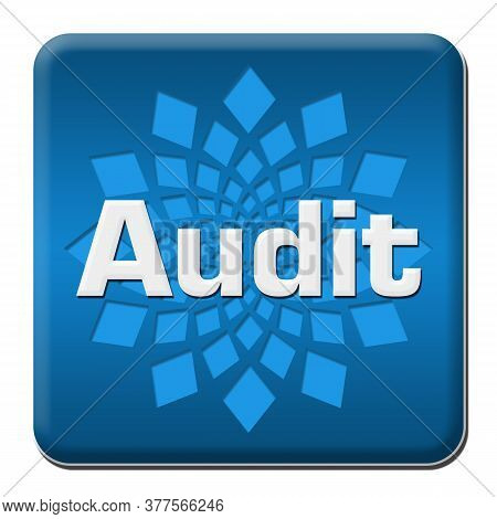 Audit Text Written Over Blue Square Background.