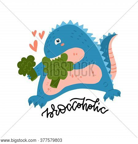 Cute And Smiling Dinosaur Biting Broccoli. Dino Loves Vegetables. Healthy Food Flat Vector Concept W