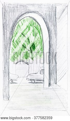 Sketch Of View Of Urban Yard Through Passage In City In Summer Hand-drawn By Color Pencils On White