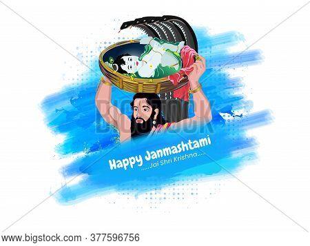 Krishna Janmashtami, Day Of Lord Krishna Birthday Where He Born And His Father Vasudev Take Him His