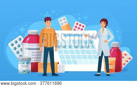 Medication Calendar. Doctor And Patient Standing At Calendar With Pills. Treatment Schedule Cartoon