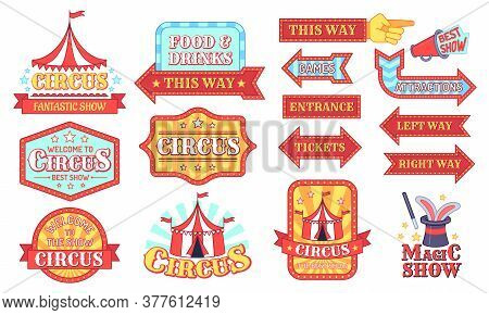 Circus Labels. Carnival And Circus Show Invitation Badges, Entertainment Festival Signboard With Tex