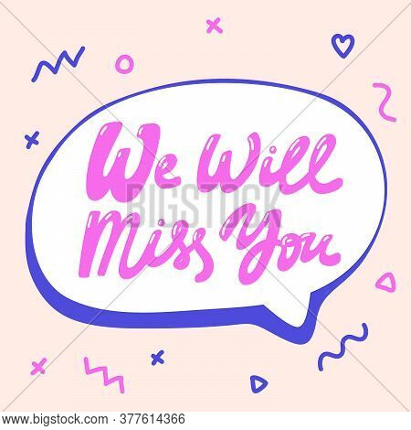 We Will Miss You. Icon Backdrop Sale Website Banner. Business Card Vector Collection. Discount Offer