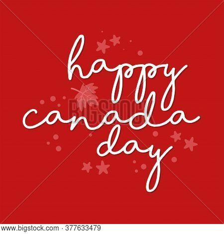 Canada Day Card. Happy Canada Day - Vector