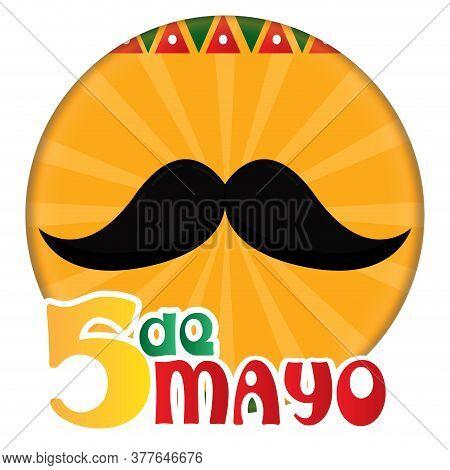 Cinco De Mayo Template With A Mustache - Vector