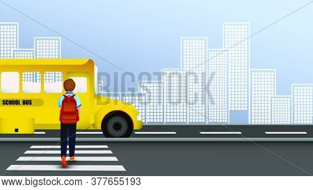 Boy With A Backpack Walks Along The Pedestrian Crossing To Yellow School Bus. September 1 Is Beginni