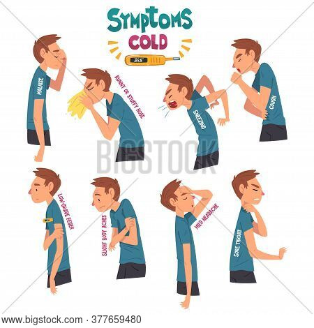 Cold Symptoms Set, Man Having Cough, Malaise, Runny Or Stuffy Nose, Sore Throat, Low Grade Fever Car
