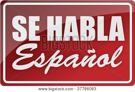 We Speak Spanish Sign Illustration Design