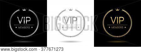 Vip. Golden, Silver And Grey Vip Members Only Laurel Wreath Labels, Luxury Style Concept