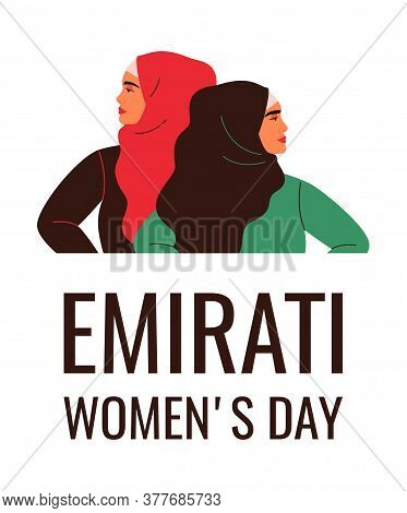 Arabian Women Are Standing Together. Emirati Women's Day Greeting Card With Young Muslim Females Wea
