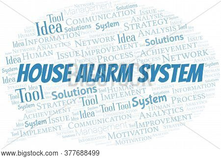 House Alarm System Typography Vector Word Cloud. Wordcloud Collage Made With The Text Only.