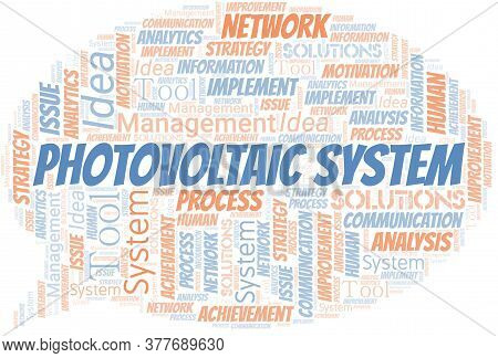 Photovoltaic System Typography Vector Word Cloud. Wordcloud Collage Made With The Text Only.