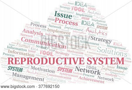 Reproductive System Typography Vector Word Cloud. Wordcloud Collage Made With The Text Only.