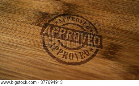 Approved Stamp Printed On Wooden Box. Document Accepted, Admitted And Success Concept.