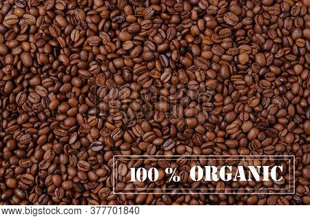 Background Of Grains Of Dark Coffee With A Frame For Text. Design Concept. Copy Of The Space.