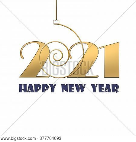 Classy Gold Text 2021 Happy New Year. Golden Design For Christmas And New Year 2021 Greeting Cards O