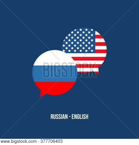 Russian And American English Speech Bubbles With Flags For Language School, Translation, Internation