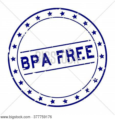 Grunge Blue Bpa (abbreviation Of Bisphenol A) Free Word Round Rubber Seal Stamp On White Background